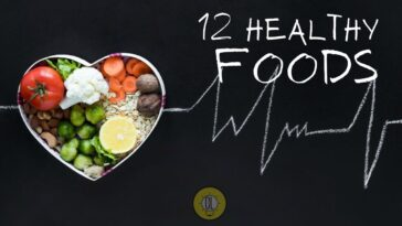 Foods for Good Health 12 Foods You Should Eat More Often