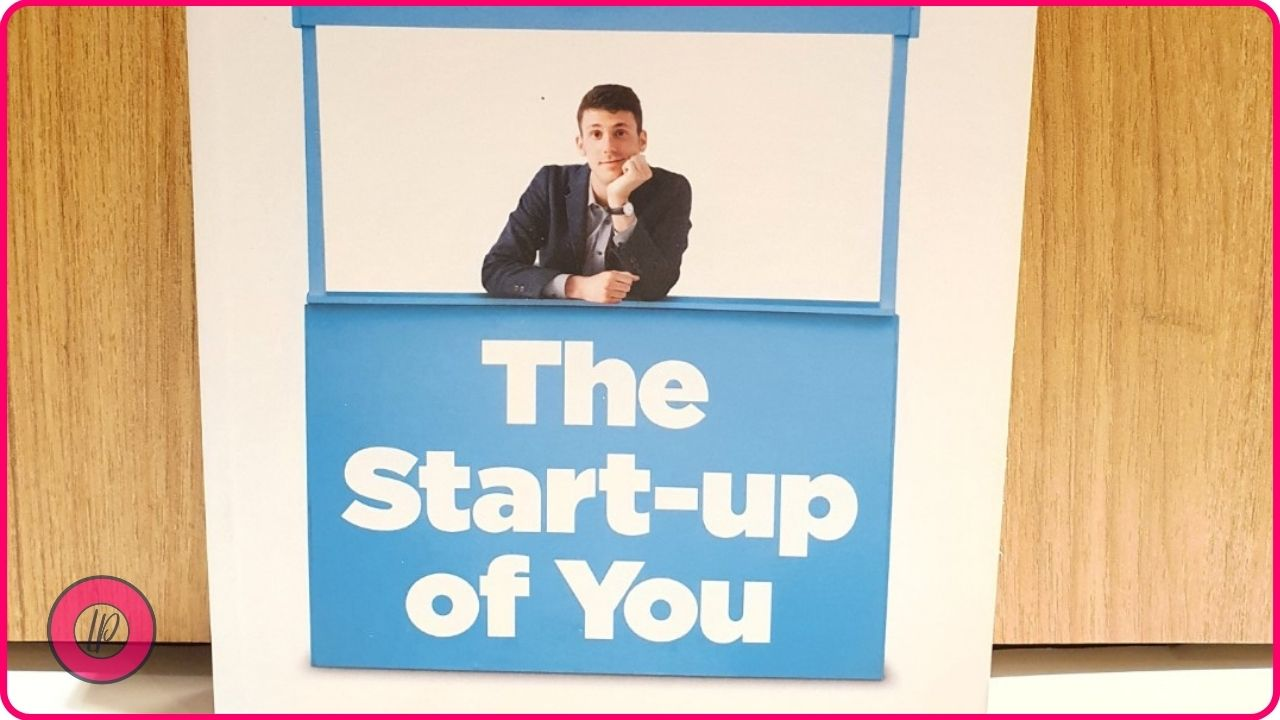 The Start-Up of You Adapt to the Future, Invest in Yourself, and Transform Your Career by Reid Hoffman and Ben Casnocha