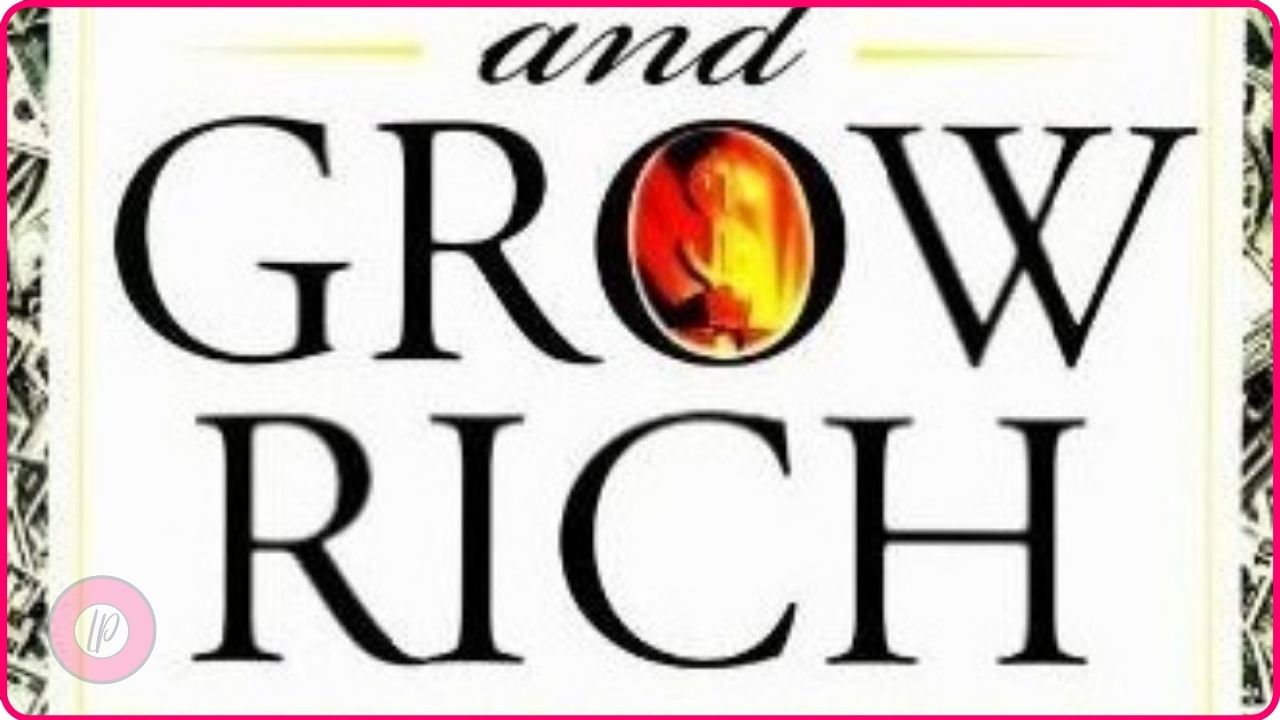 Think And Grow Rich Written By Napoleon Hill