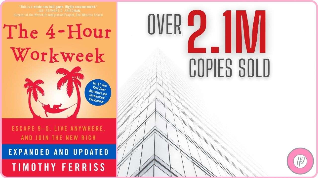 best success books to read The 4 Hour Work Week