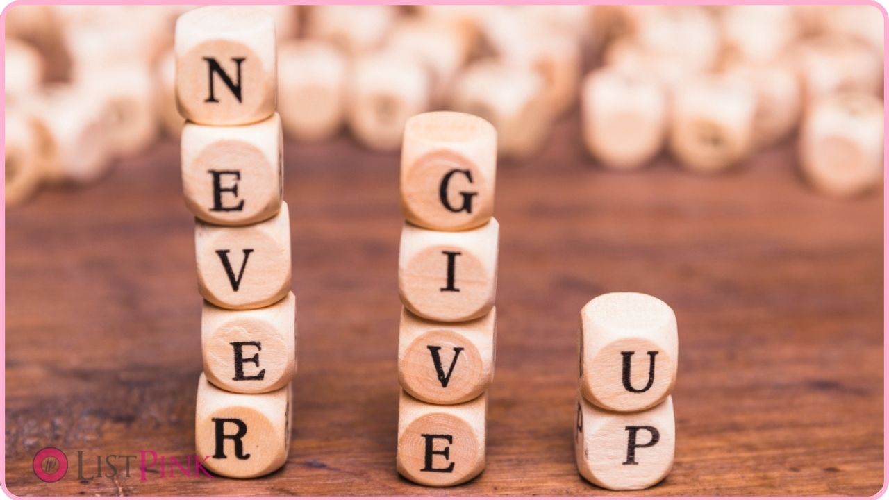 how to never give up to achieve life purpose